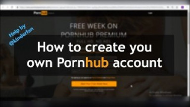 How to create a Pornhub account. Help & instructions. Free.